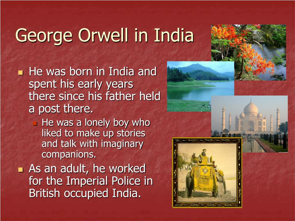 George Orwell in India