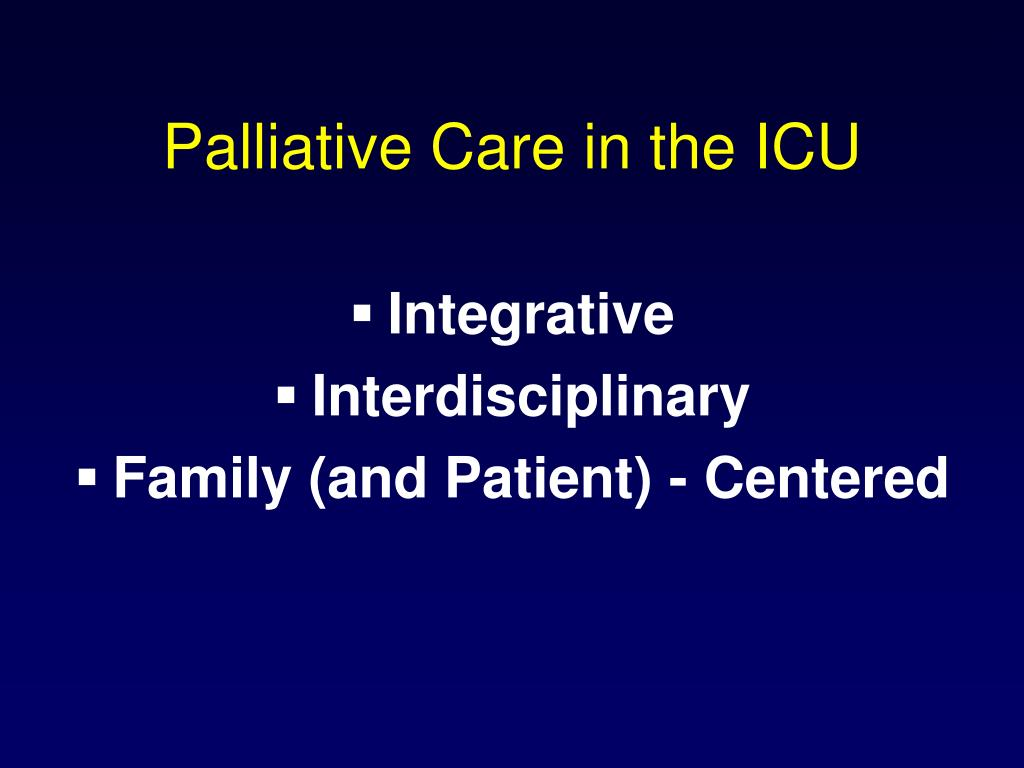 Palliative Care in the ICU