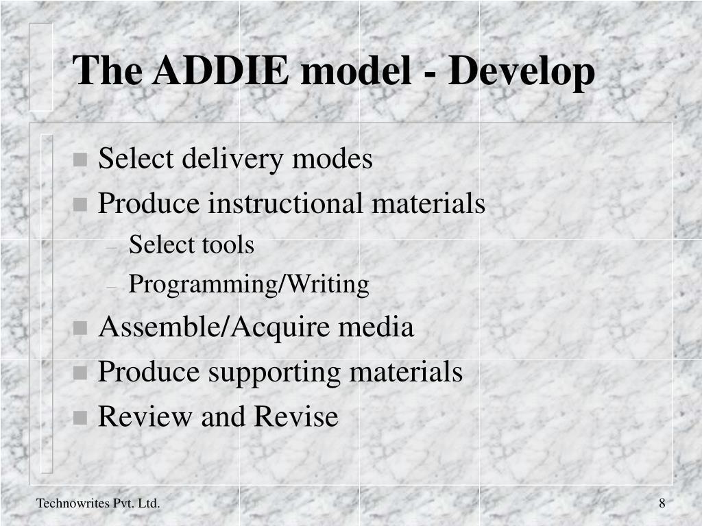 The ADDIE model - Develop