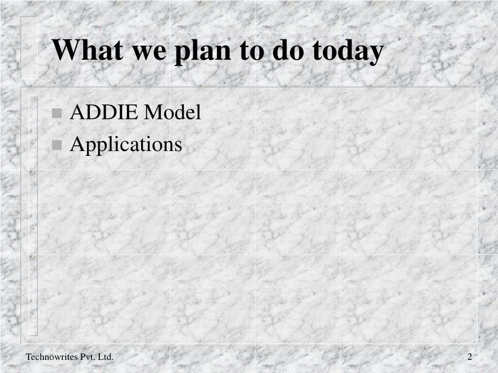 What we plan to do today