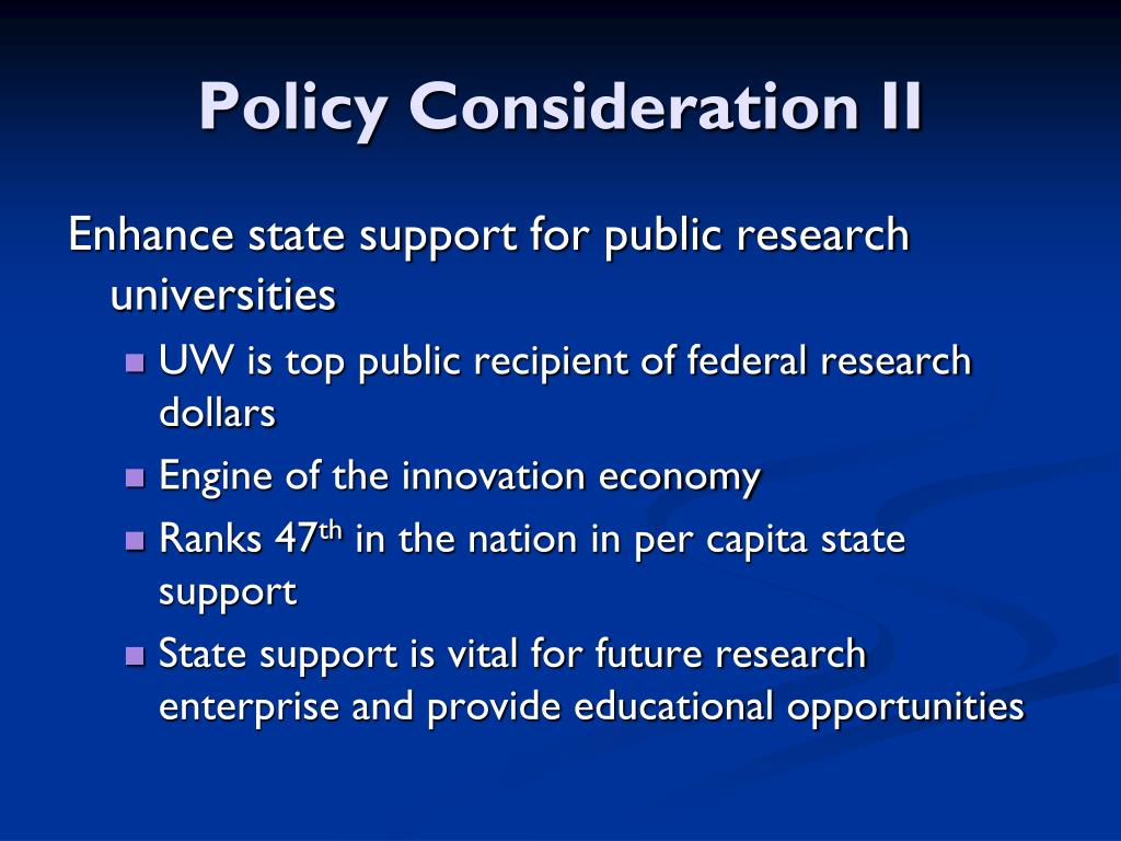 Policy Consideration II