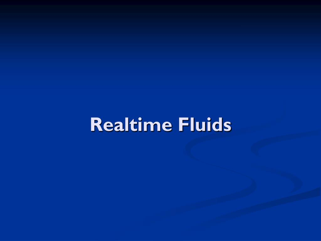 Realtime Fluids