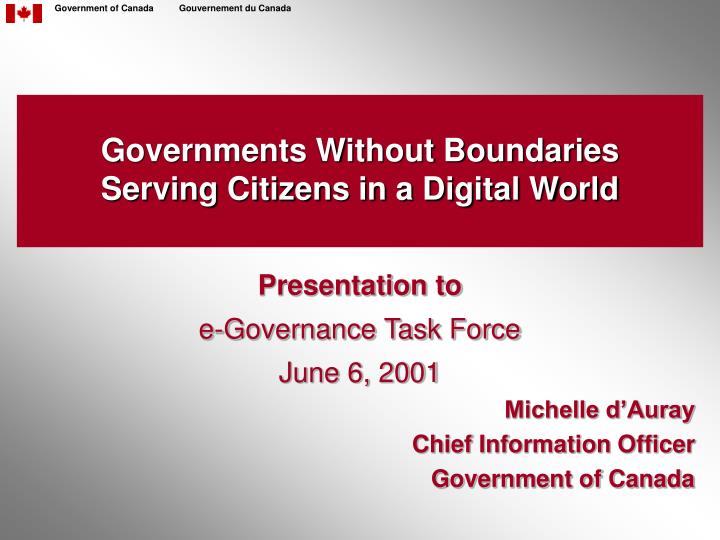 Governments without boundaries serving citizens in a digital world l.jpg