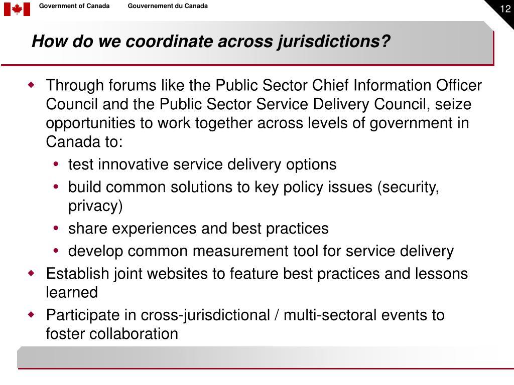 How do we coordinate across jurisdictions?