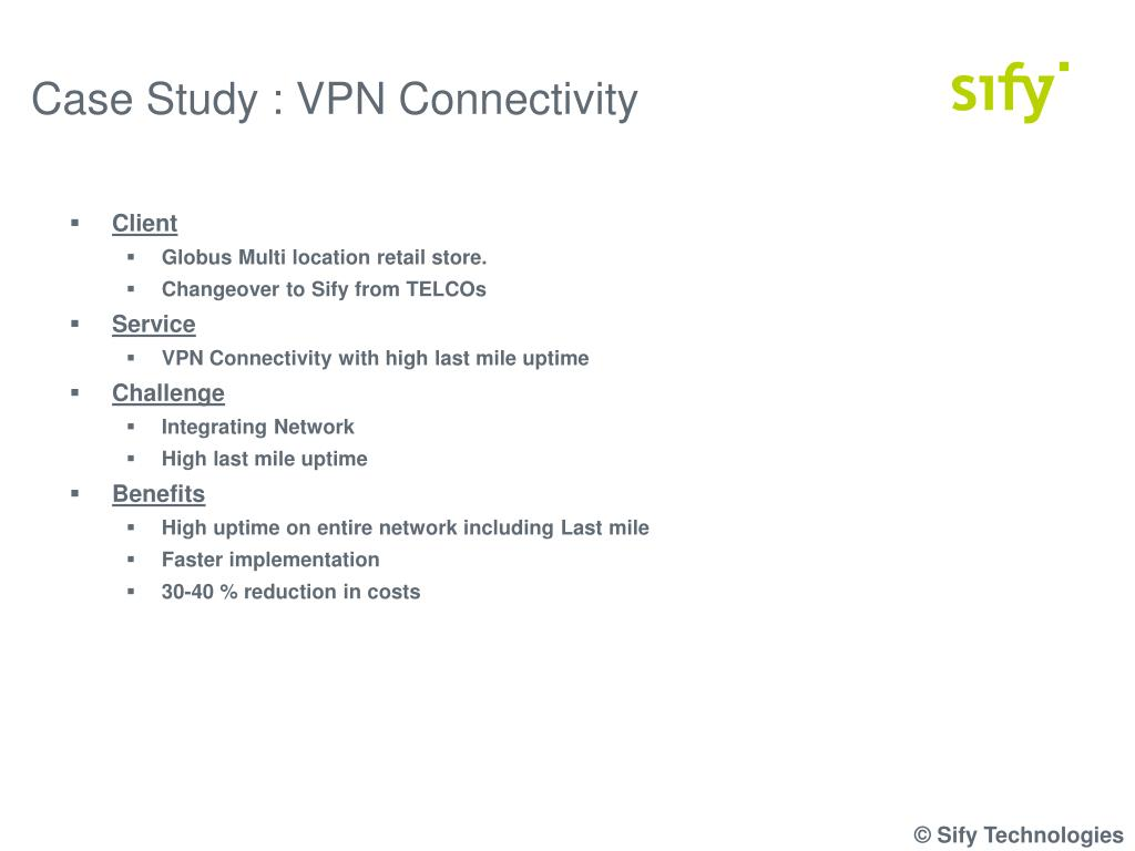 Case Study : VPN Connectivity