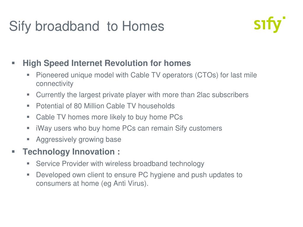 Sify broadband  to Homes