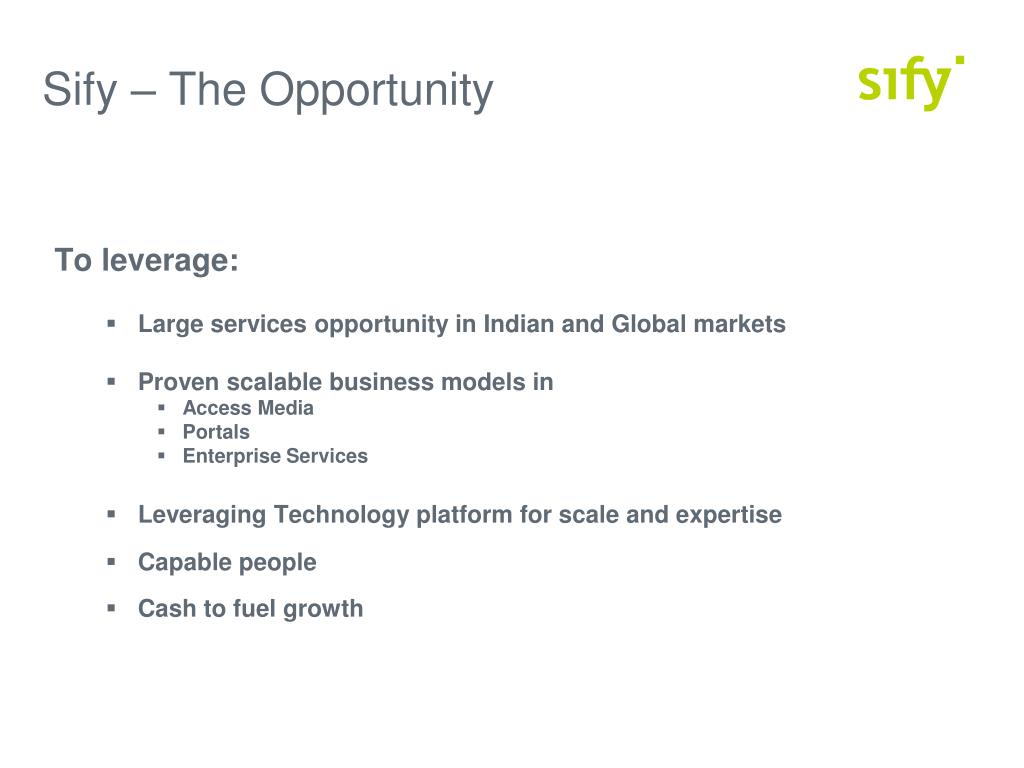Sify – The Opportunity