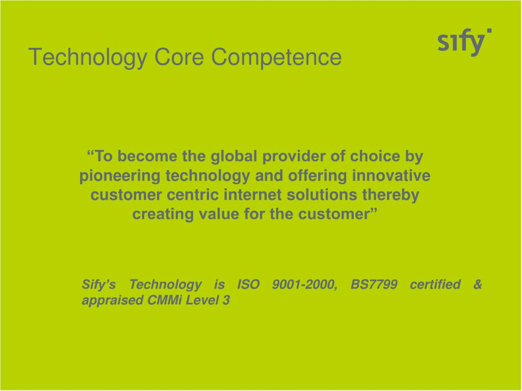 Technology Core Competence