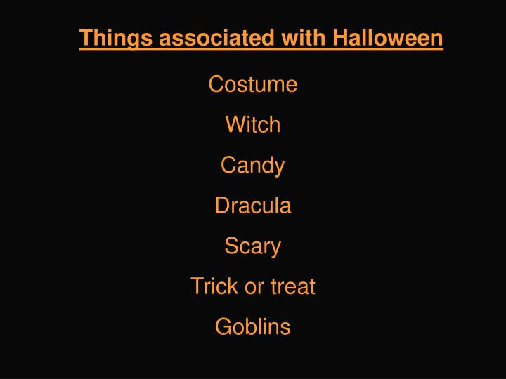 Things associated with Halloween