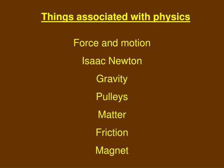 Things associated with physics