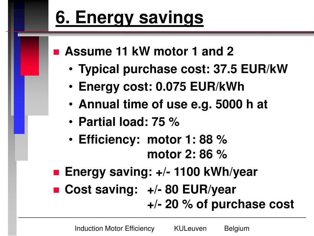 6. Energy savings