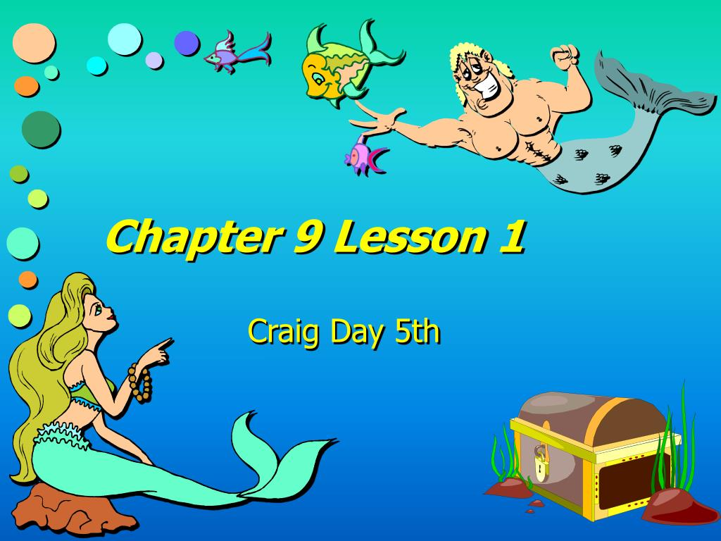 Chapter 9 Lesson 1
