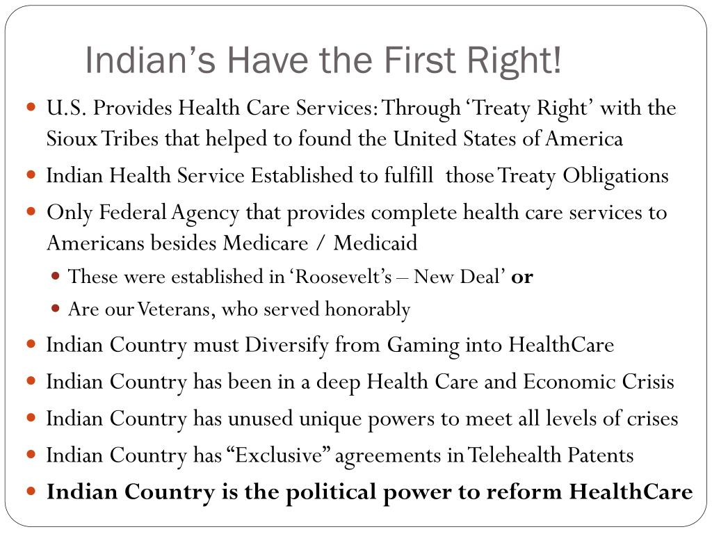Indian's Have the First Right!