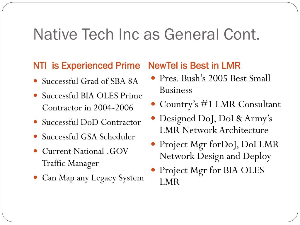 Native Tech Inc as General Cont.