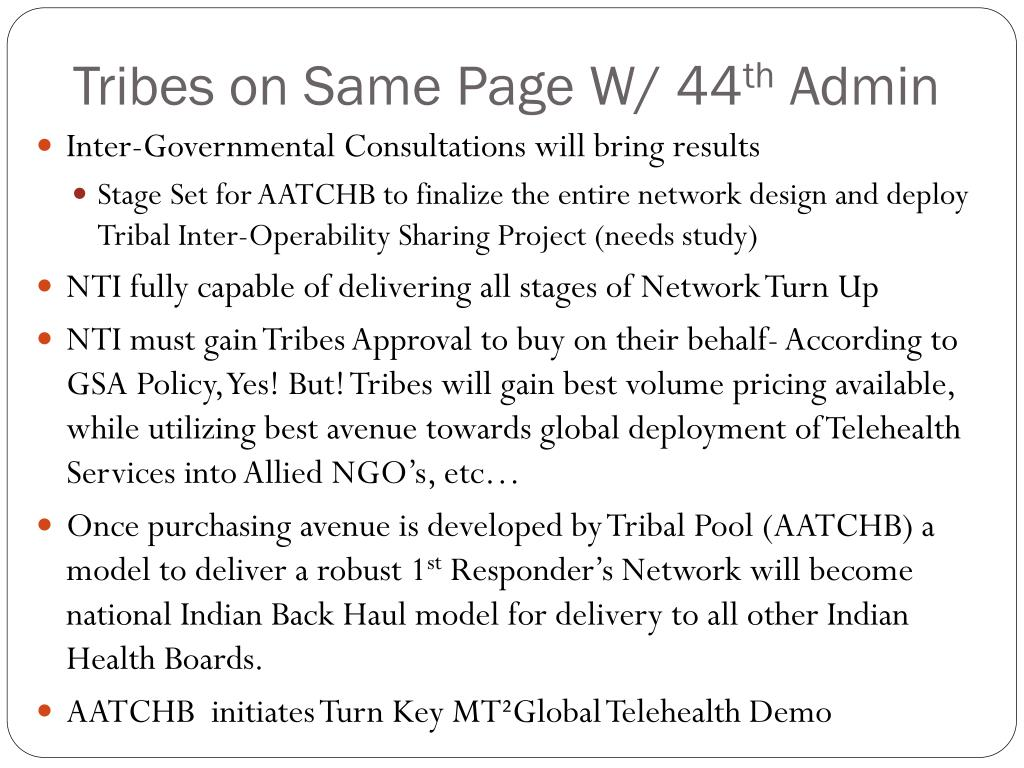 Tribes on Same Page W/ 44