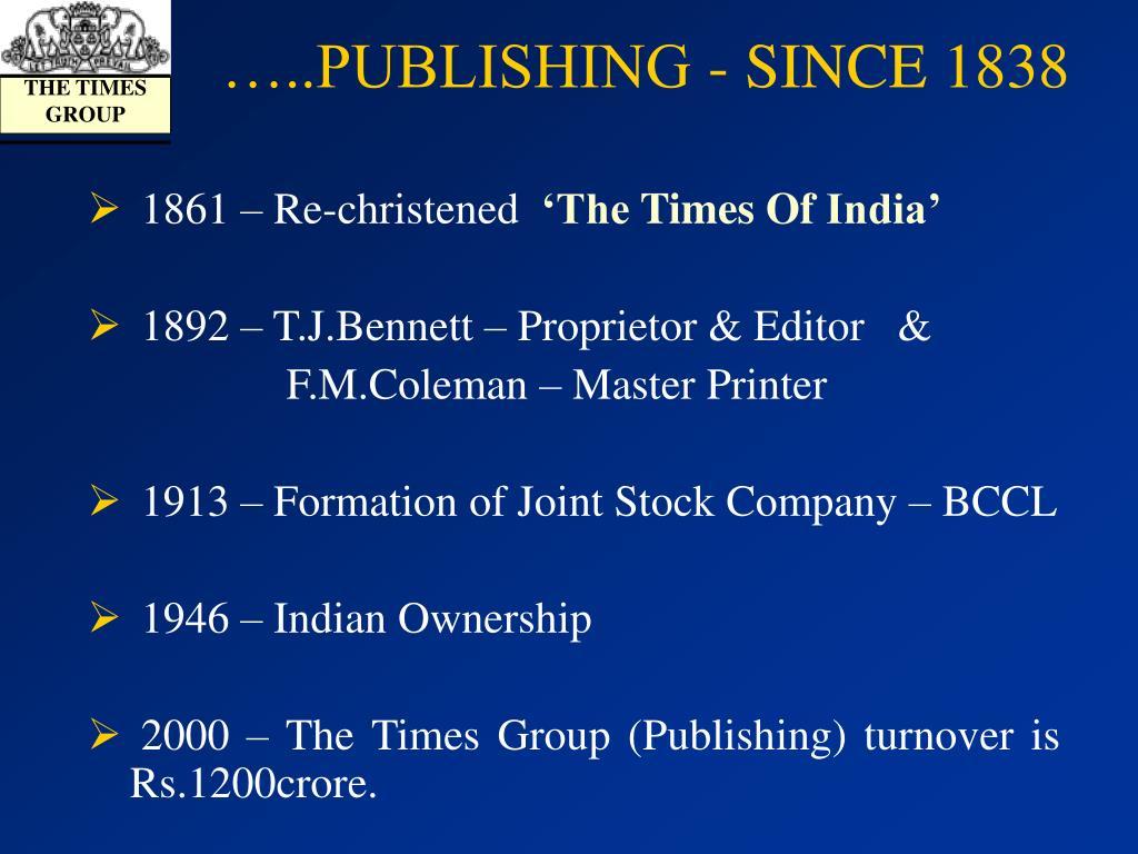 …..PUBLISHING - SINCE 1838