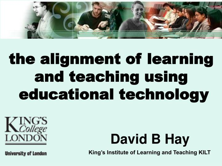 the alignment of learning