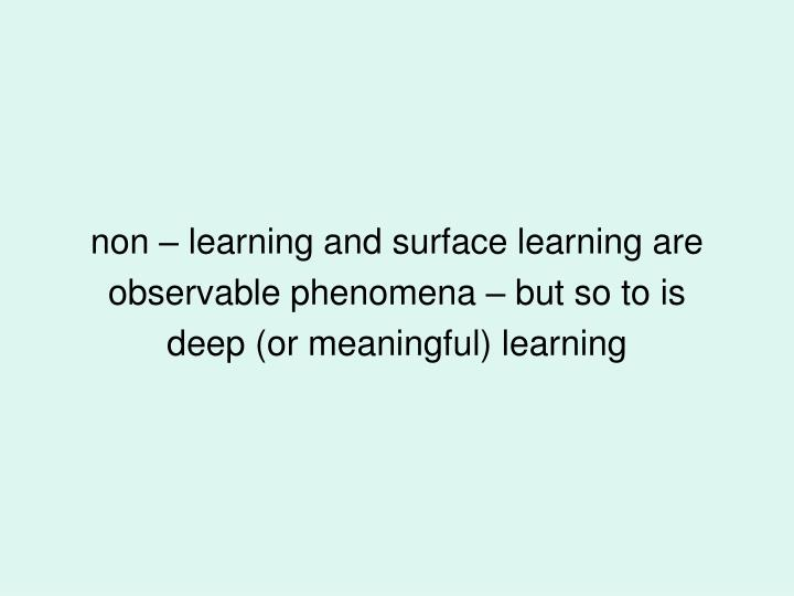 non – learning and surface learning are