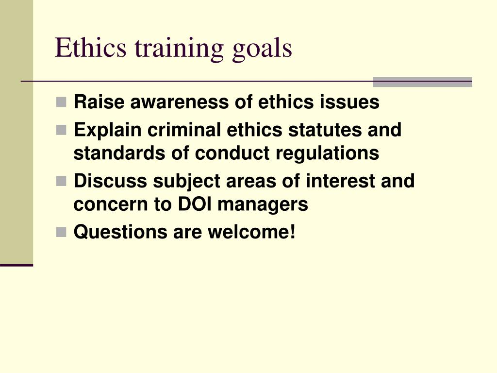 Ethics training goals