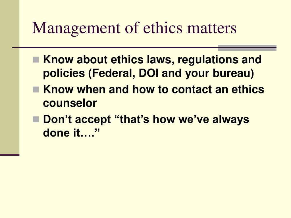 Management of ethics matters