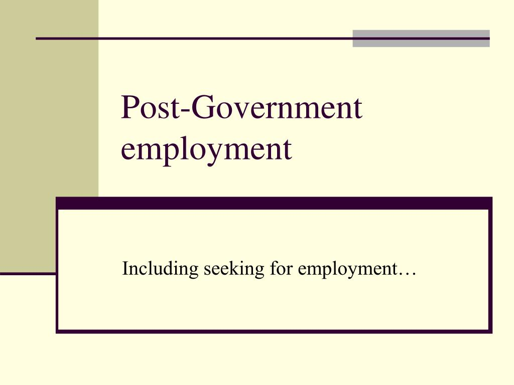 Post-Government employment