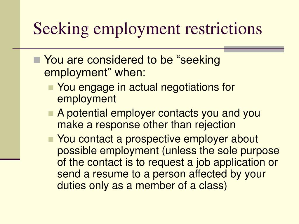 Seeking employment restrictions