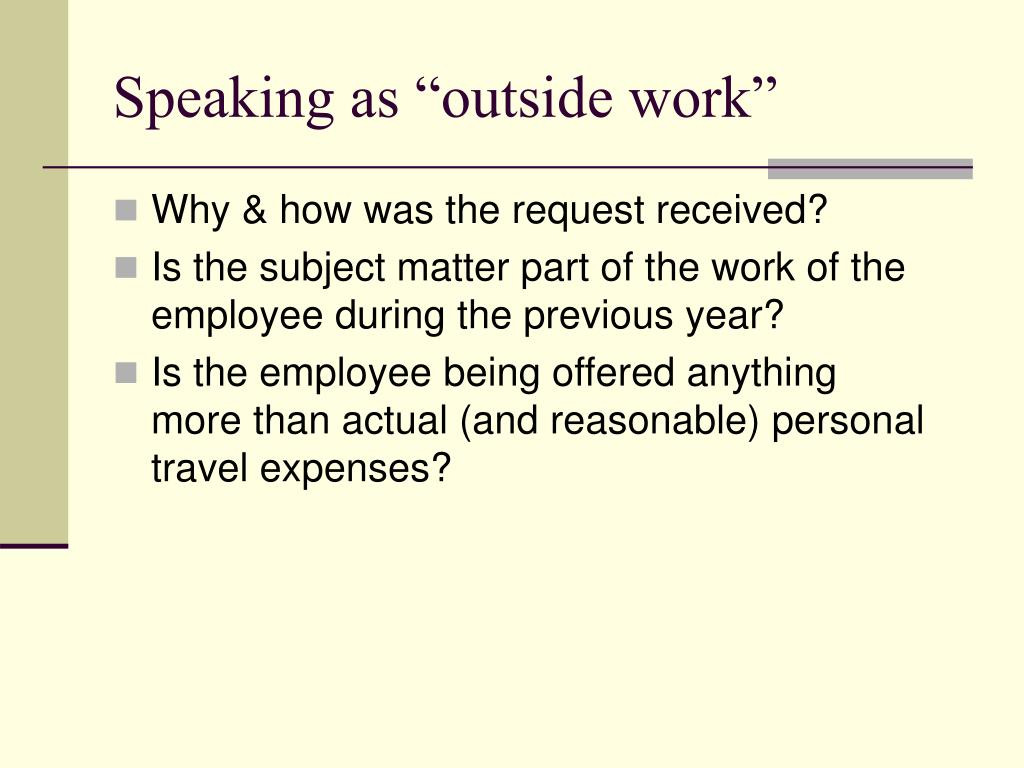 "Speaking as ""outside work"""