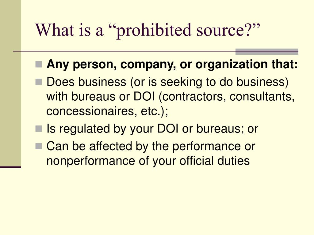 "What is a ""prohibited source?"""