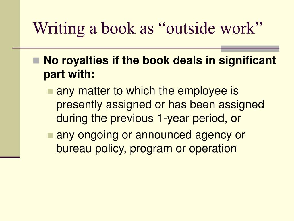 "Writing a book as ""outside work"""