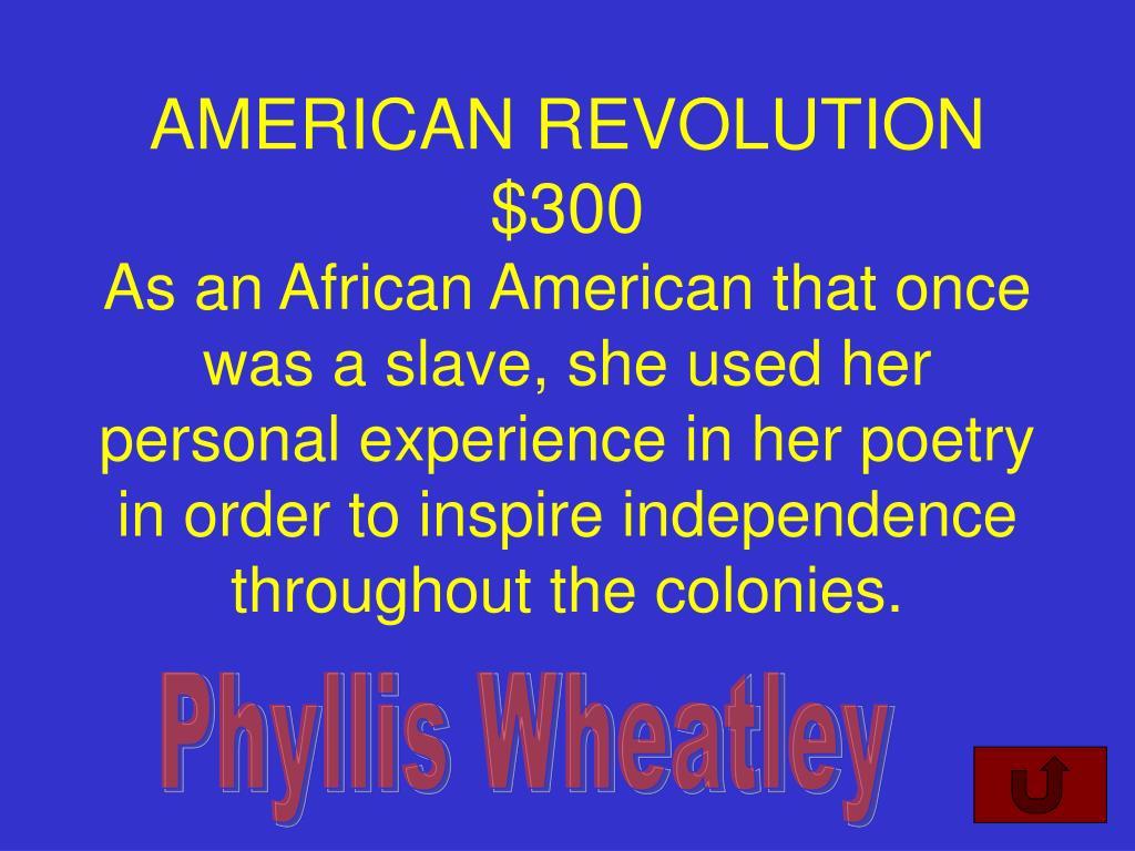 AMERICAN REVOLUTION $300