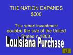 the nation expands 300 this smart investment doubled the size of the united states in 1803