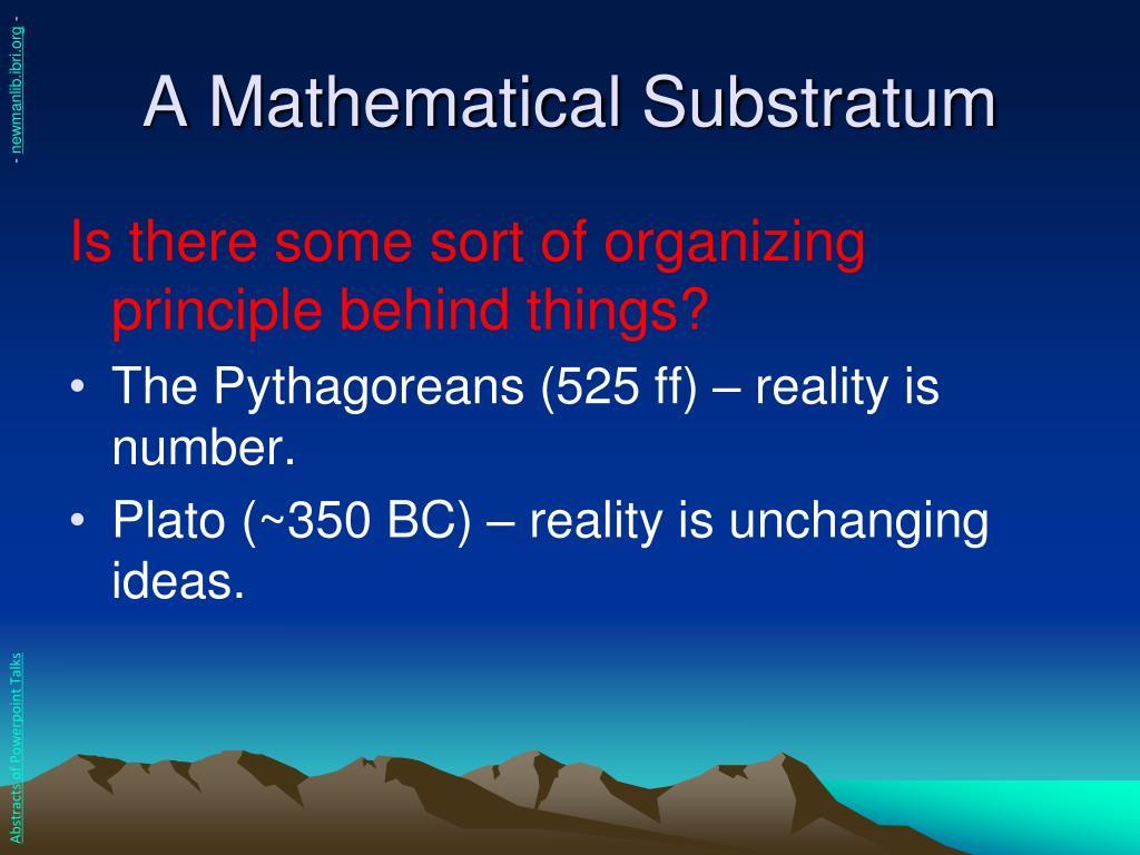 A Mathematical Substratum
