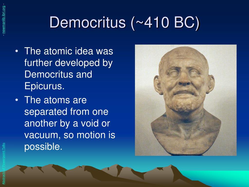 Democritus (~410 BC)