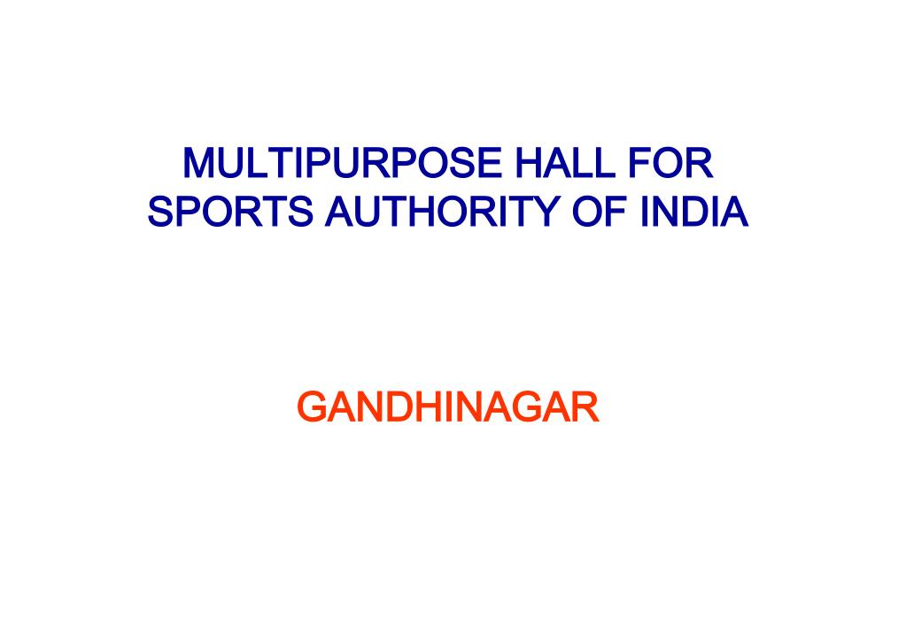 MULTIPURPOSE HALL FOR