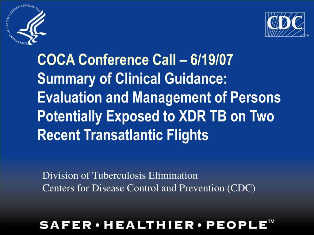 COCA Conference Call – 6/19/07