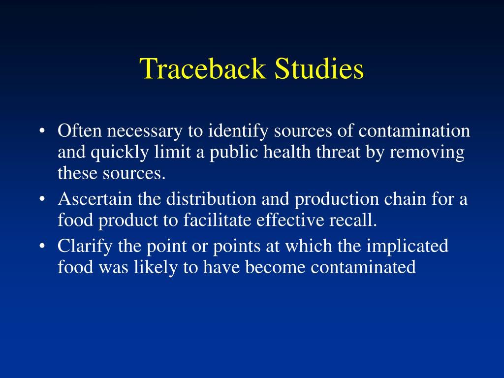Traceback Studies