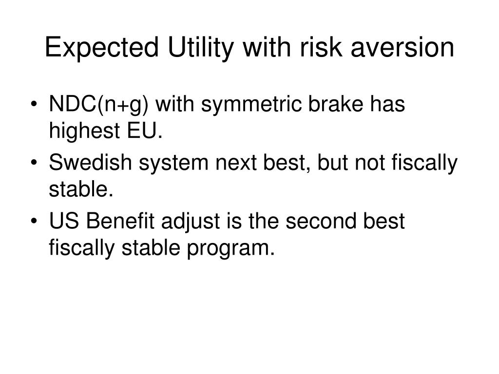 Expected Utility with risk aversion