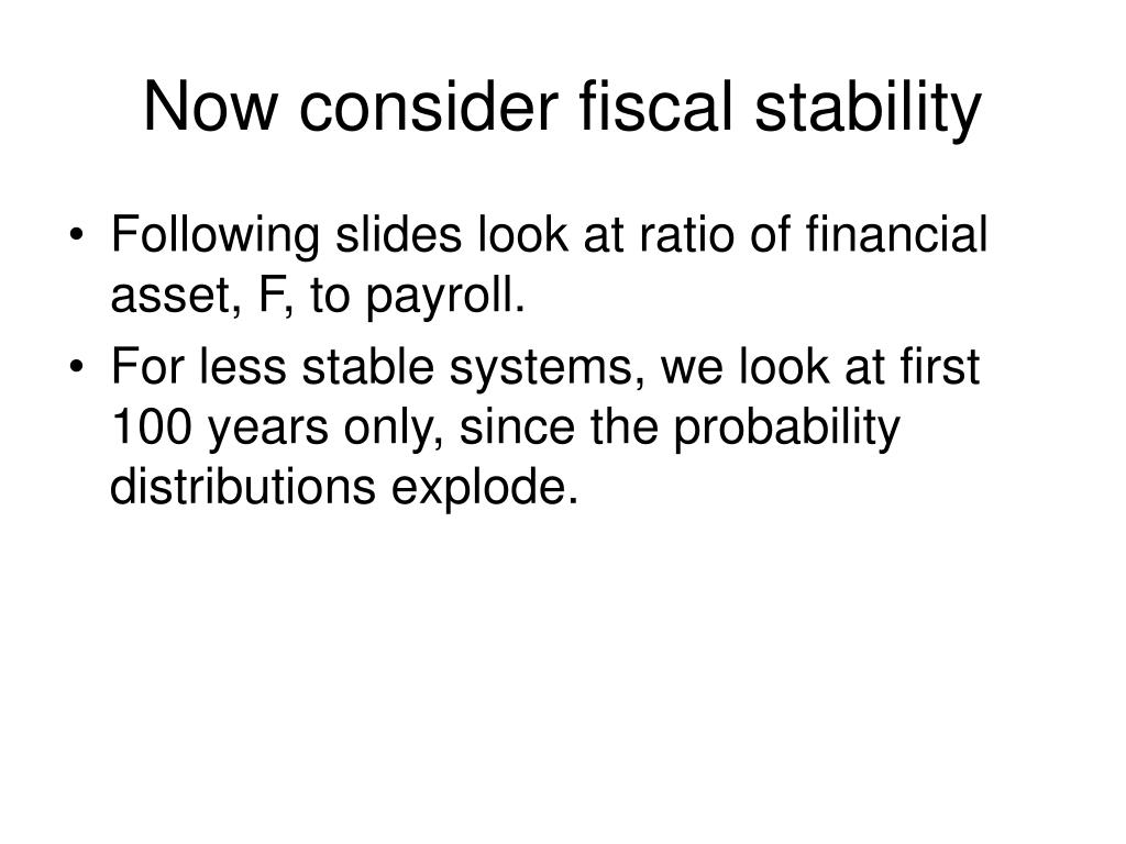 Now consider fiscal stability