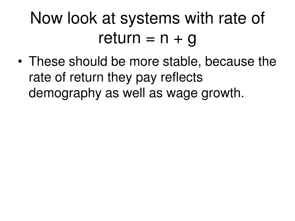 Now look at systems with rate of return = n + g
