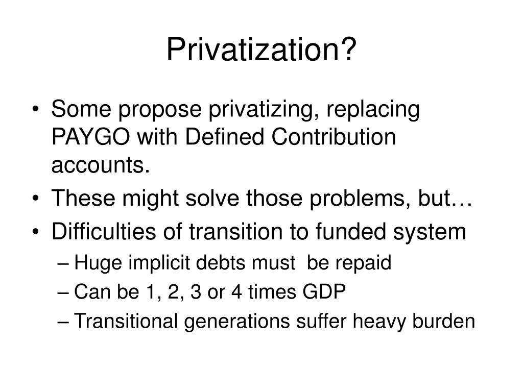 Privatization?