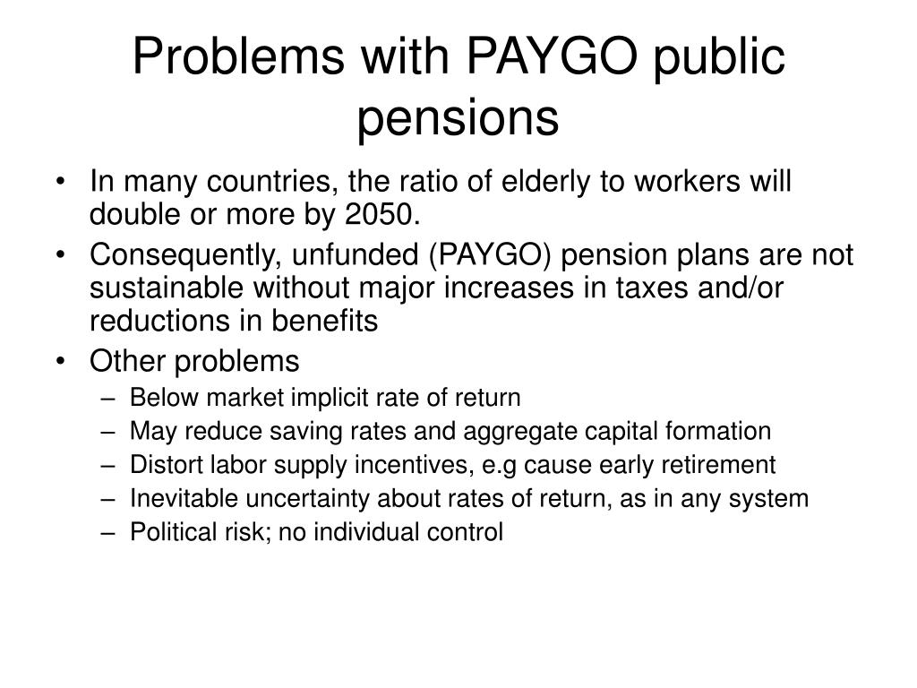 Problems with PAYGO public pensions