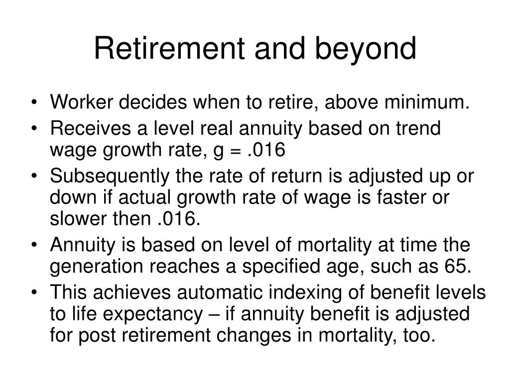 Retirement and beyond