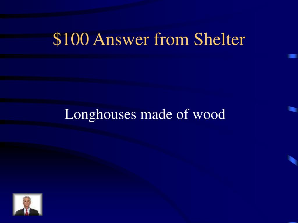$100 Answer from Shelter