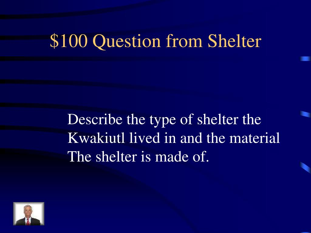 $100 Question from Shelter