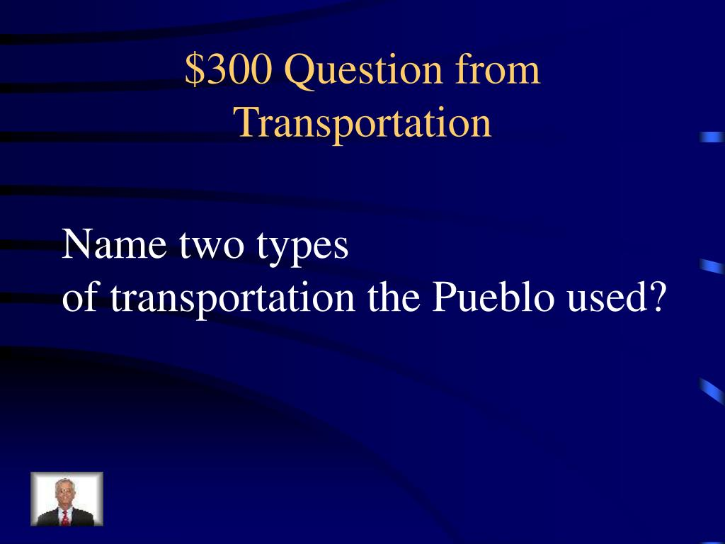 $300 Question from Transportation