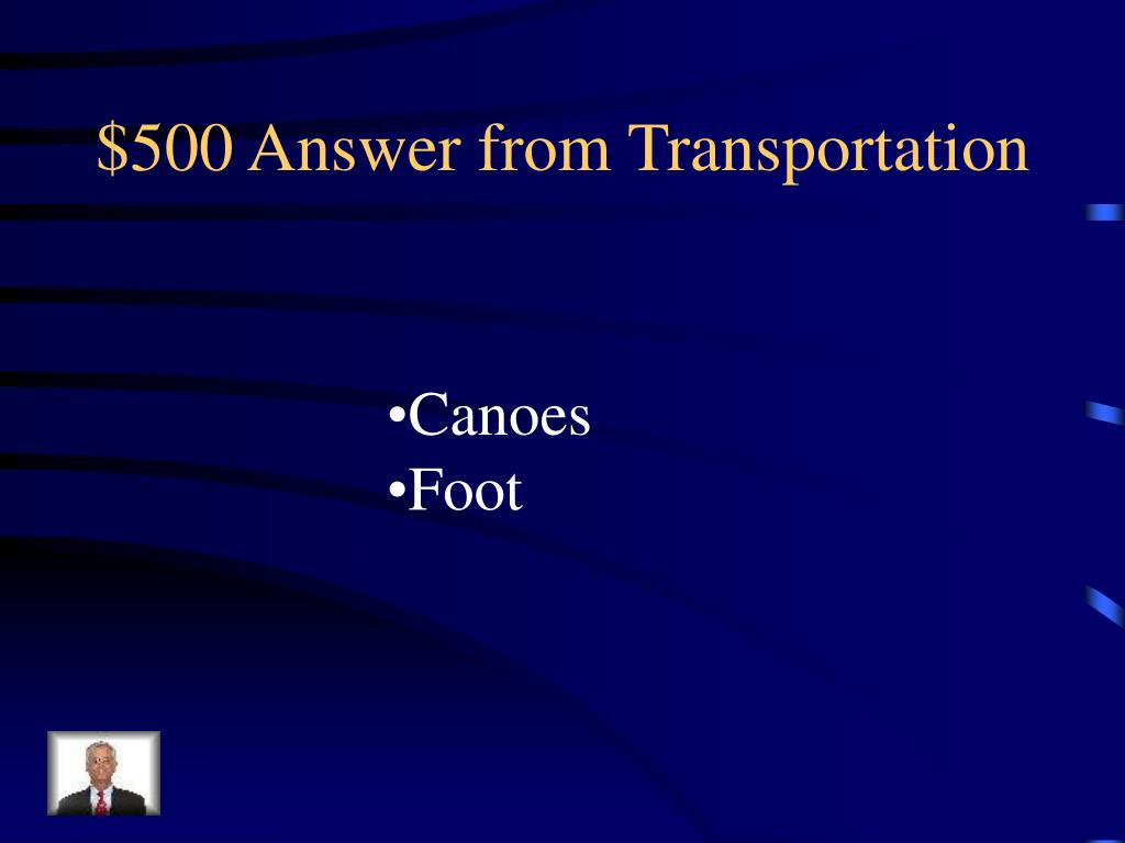 $500 Answer from Transportation
