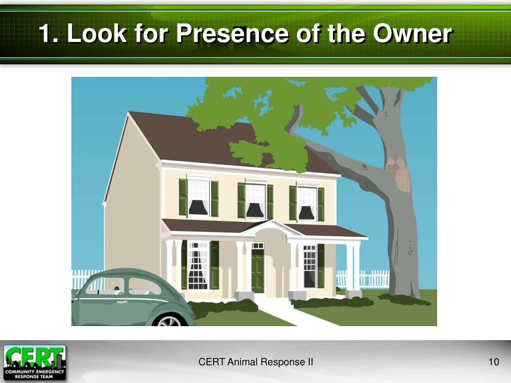 1. Look for Presence of the Owner