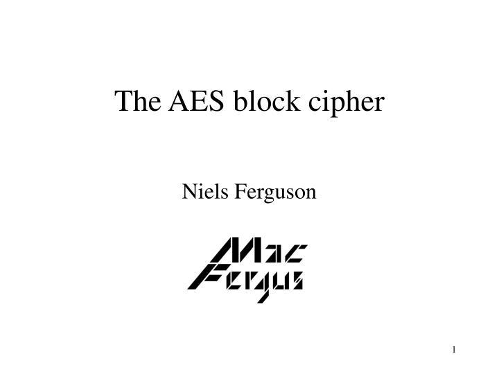 The aes block cipher l.jpg