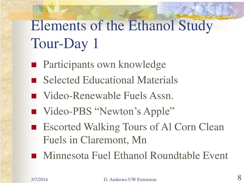 Elements of the Ethanol Study Tour-Day 1
