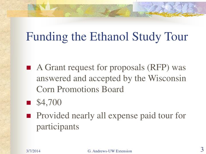 Funding the ethanol study tour